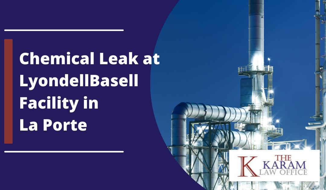 Chemical Leak at LyondellBasell Facility in La Porte – 2 Dead, Dozens Injured